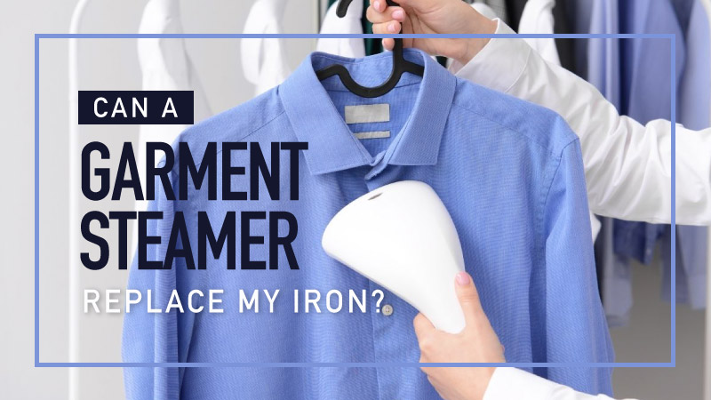 Can-a-Garment-Steamer-Replace-My-Iron