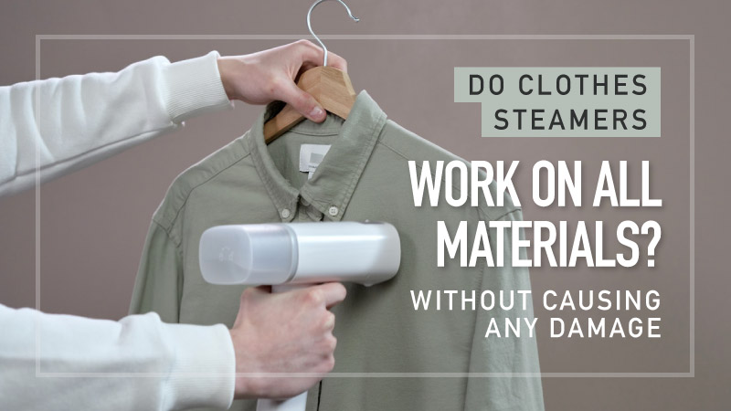 Do-Clothes-Steamers-Work-on-all-Materials
