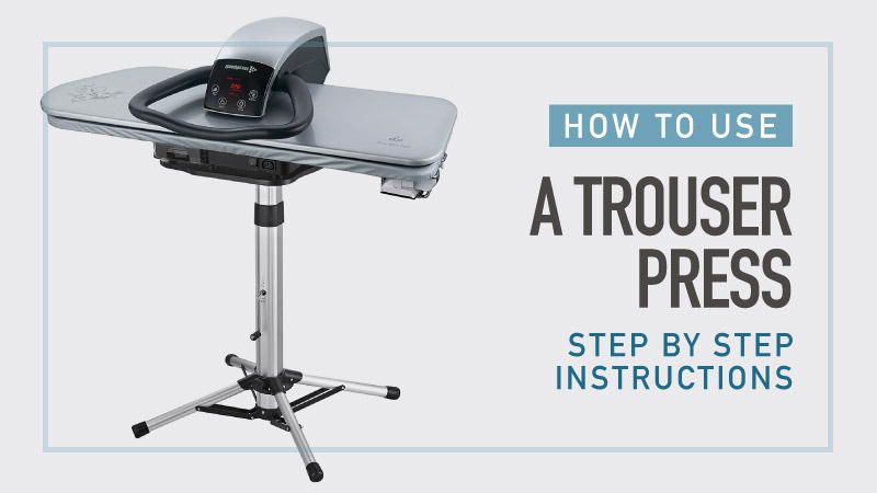 How-to-Use-a-Trouser-Press-Step-By-Step-Instructions