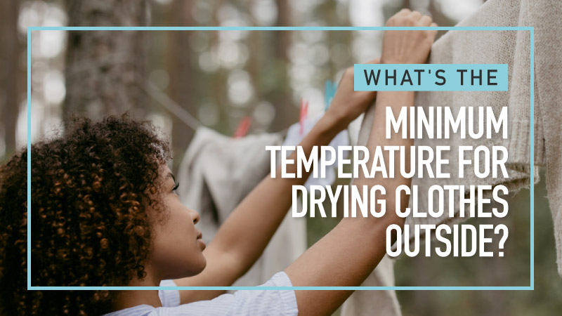 Whats-The-Minimum-Temperature-For-Drying-Clothes-Outside